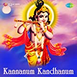 Kannanum Kandhanum