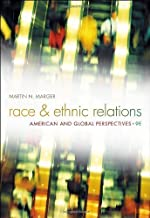 Race and Ethnic Relations by Marger, Martin N.. (Cengage Learning,2011) [Hardcover] 9th Edition