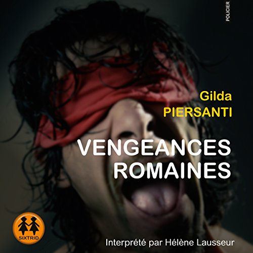 Couverture de Vengeances Romaines
