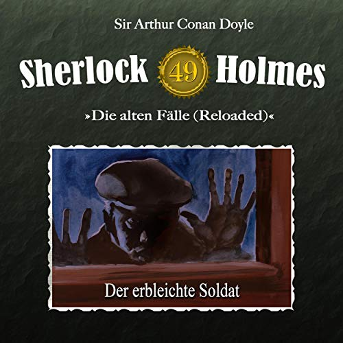 Der erbleichte Soldat     Sherlock Holmes - Die alten Fälle [Reloaded] 49              By:                                                                                                                                 Arthur Conan Doyle,                                                                                        Daniela Wakonigg                               Narrated by:                                                                                                                                 Christian Rode,                                                                                        Peter Groeger,                                                                                        Andreas Borcherding,                   and others                 Length: 56 mins     Not rated yet     Overall 0.0