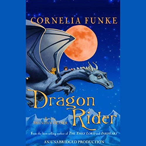 Dragon Rider                   By:                                                                                                                                 Cornelia Funke                               Narrated by:                                                                                                                                 Brendan Fraser                      Length: 11 hrs and 34 mins     1,152 ratings     Overall 4.5