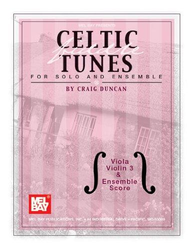 Celtic Fiddle Tunes for Solo and Ensemble, Viola, Violin 3 & Ensemble Score with Piano Accompaniment