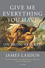 Best give me everything you have: on being stalked Reviews