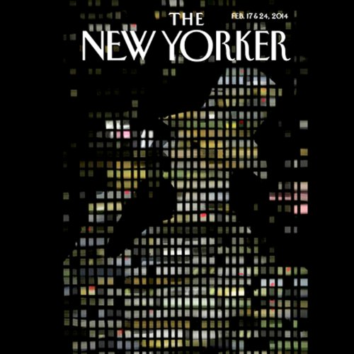 The New Yorker, February 17th & 24th 2014: Part 2 (Jeffrey Toobin, Elif Batuman, Anthony Lane) audiobook cover art