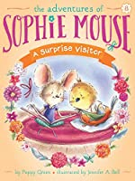 A Surprise Visitor (8) (The Adventures of Sophie Mouse)