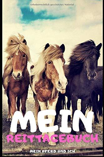 Mein Reitertagebuch: Reittagebuch od. Pferdetagebuch für Pferdehalter und Reitbeteiligung , ca. A5, 120 Seiten, Bunt ... Termine, Futterplan und Platz für Notizen.
