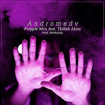 Andromedv (feat. Tkillah Akim)