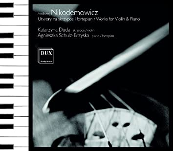 Nikodemowicz: Works for Violin & Piano