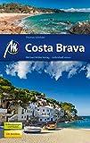 Costa Brava Reiseführer Michael Müller Verlag: Individuell reisen mit vielen praktischen Tipps (MM-Reiseführer) (German Edition)
