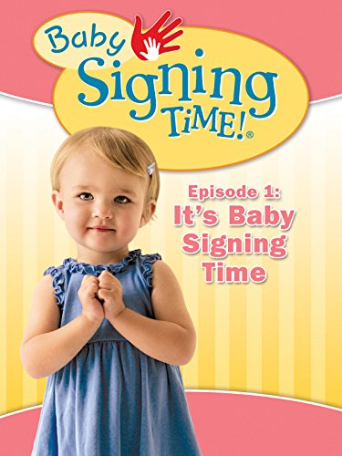 Baby Signing Time Episode 1: It's Baby Signing Time