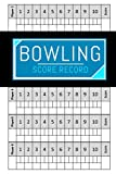 Bowling score record: Bowling Game Record Book, Can be Used in Casual or Tournament Play - Score Keepers for Personal and Team Records - 100 Pages