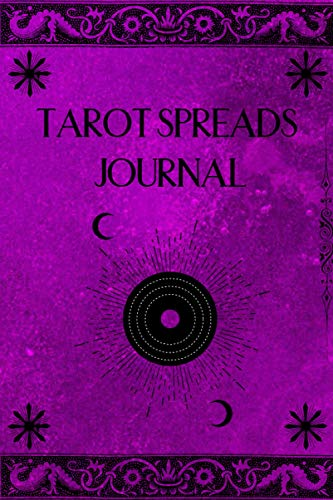 Tarot Spreads Journal: A Daily Reading Tracker and Notebook Planner with Moon Calendar 2021: Track your 3 card draw, question, interpretation, notes.