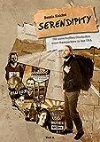 Serendipity: Die unverhofften Glücksfälle eines Backpackers in den USA – Teil 2 (Let Your Light Shine in the World)