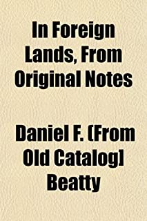 In Foreign Lands, from Original Notes