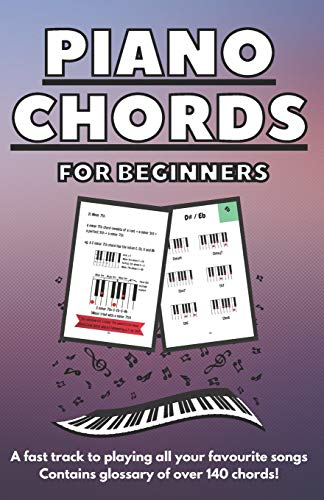 Piano Chords for Beginners: A fast track...
