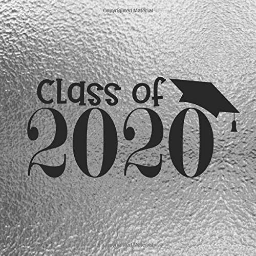 Class of 2020: Guestbook for High School & University Graduation Party Guest Sign-In Memory Book Keepsake (8.5