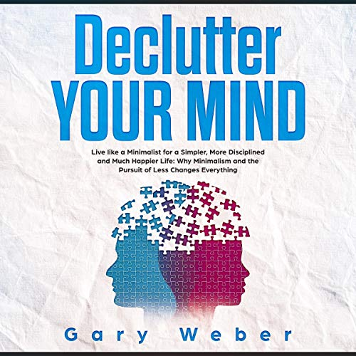 Declutter Your Mind  By  cover art