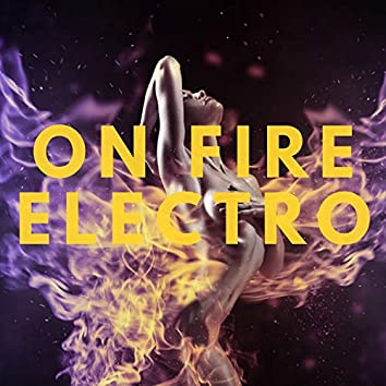 On Fire Electro