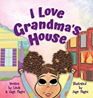 I Love Grandma's House: A Biracial Girl and Her Two Special Worlds