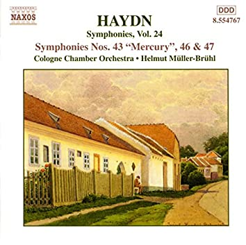 Haydn: Symphonies, Vol. 24 (Nos. 43, 46, 47)