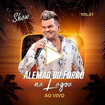 Alemão do Forró na Lagoa, Vol. 1 (Ao Vivo)