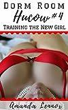 Dorm Room Hucow: Training the New Girl