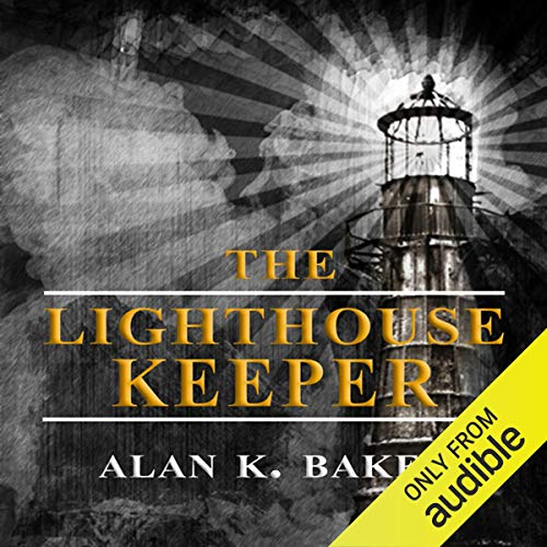 The Lighthouse Keeper                   By:                                                                                                                                 Alan K. Baker                               Narrated by:                                                                                                                                 Steven Cree                      Length: 8 hrs and 51 mins     158 ratings     Overall 3.4
