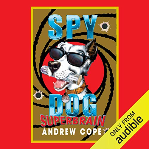 Spy Dog     Superbrain              By:                                                                                                                                 Andrew Cope                               Narrated by:                                                                                                                                 India Fisher                      Length: 2 hrs and 43 mins     Not rated yet     Overall 0.0