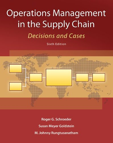 Operations Management in the Supply Chain: Decisions and Cases (McGraw-Hill/Irwin Series in Operations and Decision Scie