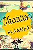 Vacation Planner: Travel Journal | Notebook for Trips | Adventures Diary | Holiday | Memories | Beautiful Places