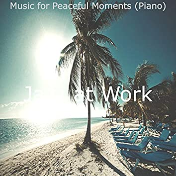 Music for Peaceful Moments (Piano)