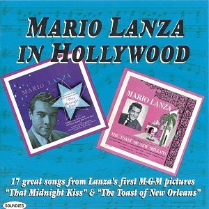 That Midnight Kiss / Toast of New Orleans by Mario Lanza (1999-04-20)