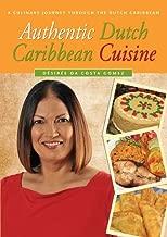 Authentic Dutch Caribbean Cuisine