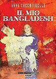 Il mio Bangladesh