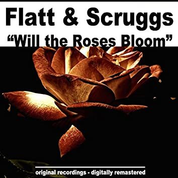 Will the Roses Bloom