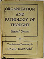 Rapaport: Organization and Pathology of Thought (Cloth)