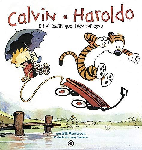 Calvin e Haroldo - E Foi Assim que tudo começou - Volume - 2