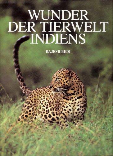 Wunder der Tierwelt Indiens