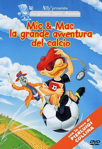 Mic & Mac - La grande avventura del calcio
