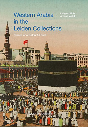 Western Arabia in the Leiden Collections: traces of a colourful past