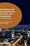 Modelling and Simulations for Tourism and Hospitality: An Introduction (Volume 6) (Tourism Essentials (6))