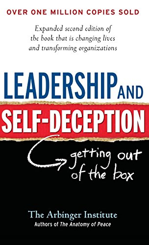 Leadership and Self-Deception: Getting Out of the Box (A B-k Life Book)の詳細を見る