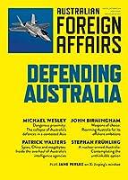 Defending Australia: Australian Foreign Affairs 4
