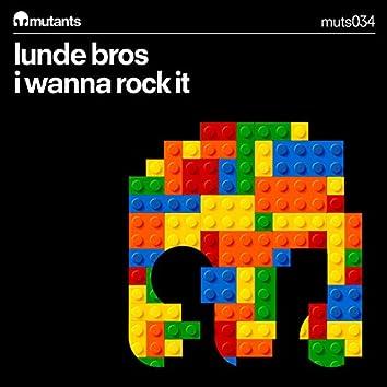 I Wanna Rock It