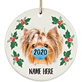 Lovesout Funny Personalized Name Yorkshire Terrier Red Quarantine 2020 Christmas Tree Ornament White Circle Ceramic