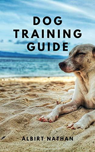 Dog Training Guide: Dog Training Secrets (English Edition)