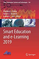Smart Education and e-Learning 2019 (Smart Innovation, Systems and Technologies (144))