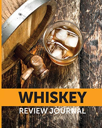 Whiskey Review Journal: Tasting Whiskey Notebook Cigar Bar Companion Single Malt Bourbon Rye Try Distillery Philosophy Scotch Whisky Gift Orange Roar
