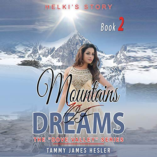 Mountains of Dreams: A Story of New Beginnings audiobook cover art
