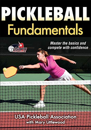 Compare Textbook Prices for Pickleball Fundamentals Sports Fundamentals First Edition ISBN 9781492504139 by USA Pickleball Association,Littlewood, Mary